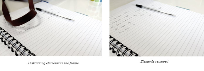 Avoid distracting elements in the frame